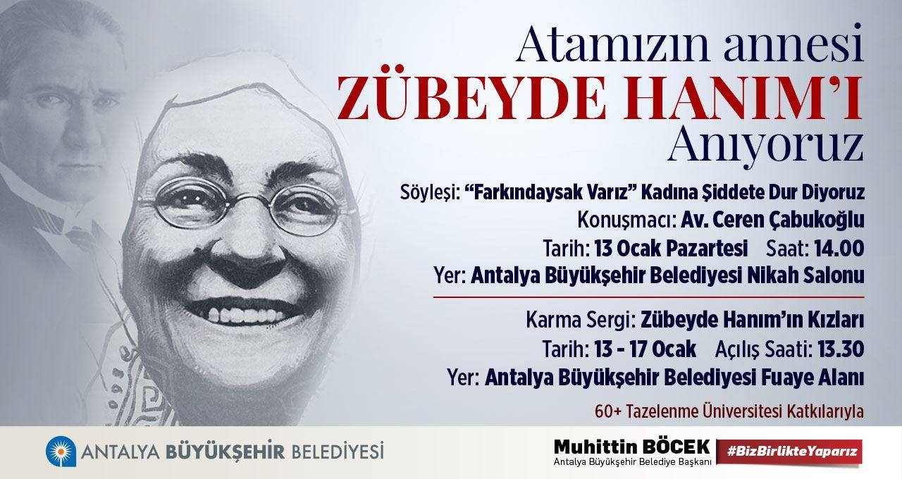 ATAMIZIN ANNESİ ZÜBEYDE HANIM'I ANIYORUZ
